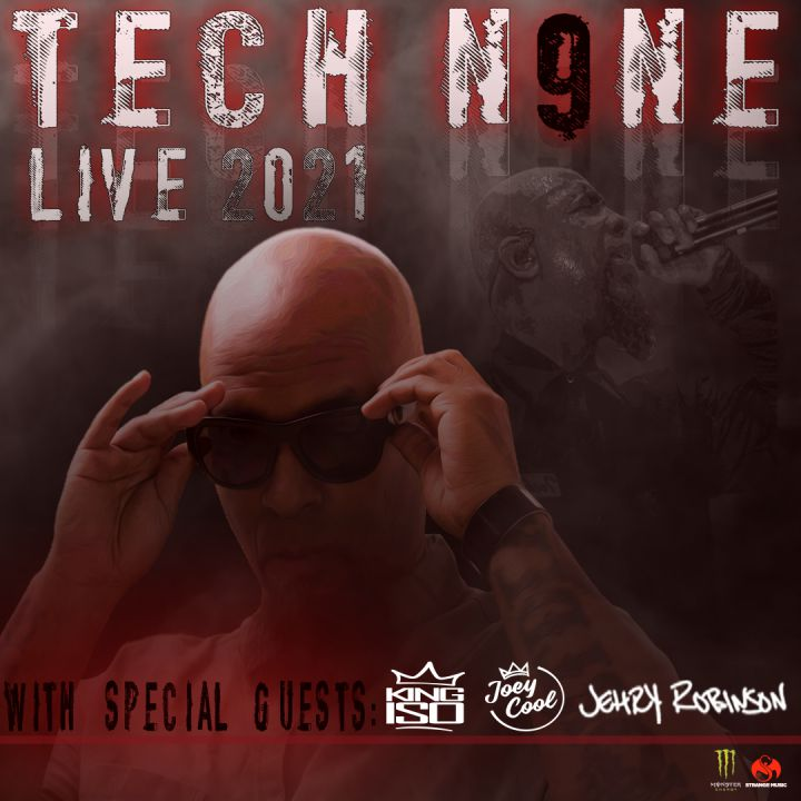 https://cdn2-strangemusicinc.netdna-ssl.com/tour_images/2021/strange-music-inc-tech-n9ne-live-2021.jpg