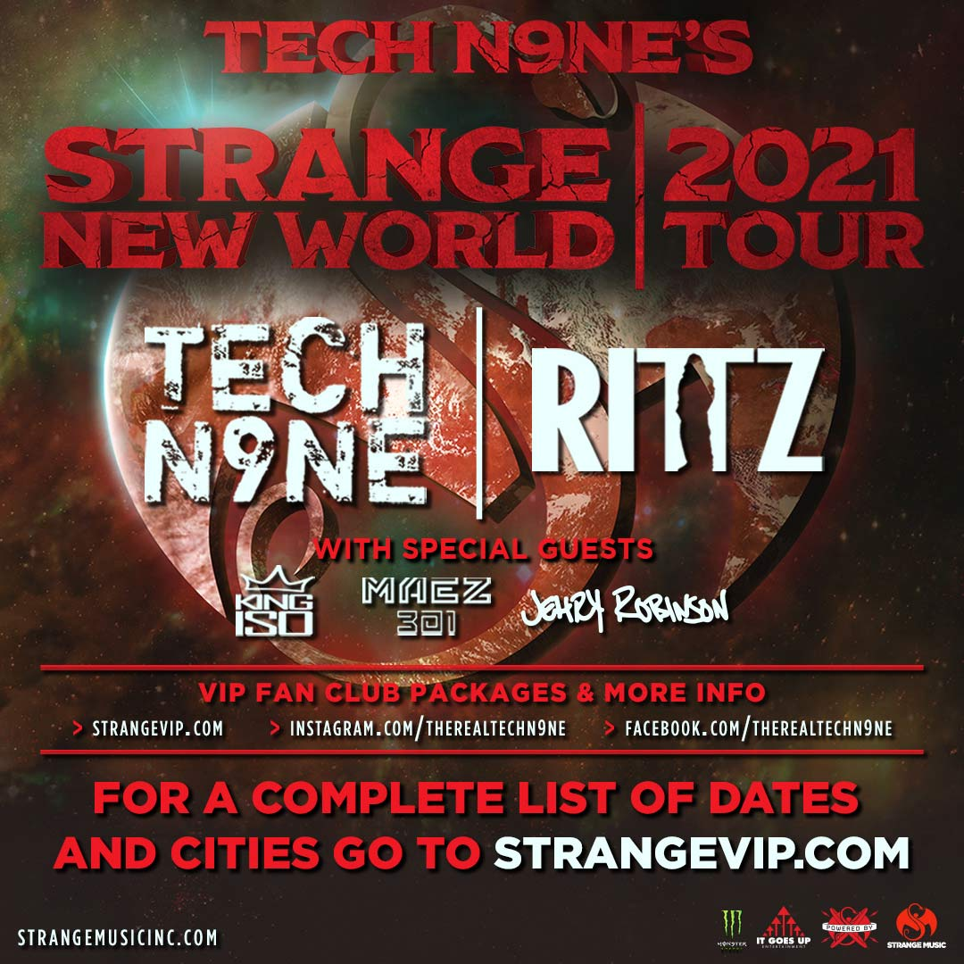 https://cdn2-strangemusicinc.netdna-ssl.com/tour_images/2021/strange-music-inc-tech-n9ne-strange-new-world-tour_2021.jpg