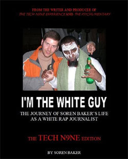 I'm The White Guy: The Tech N9ne Edition