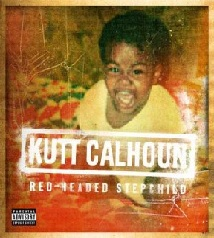 Kutt Calhoun - Red-Headed Stepchild
