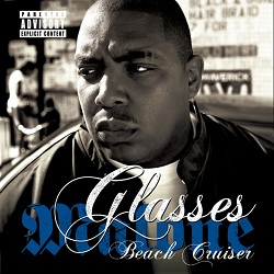 Glasses Malone - Beach Cruiser