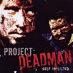 Project:Deadman - Self Inflicted