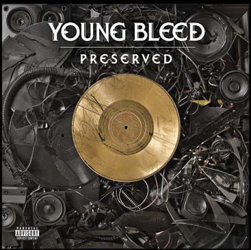 Young Bleed -Preserved