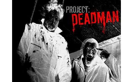 No Rest For The Wicked: A Look Back At Project Deadman [Editorial]
