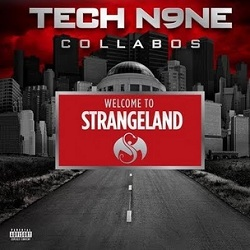 Tech N9ne Collabos Welcome To Strangeland