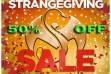 StrangeGiving 50% Off Sale