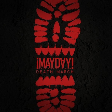 "Mayday ""Death March"""
