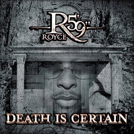 "Royce Da 5'9"" - Death Is Certain"