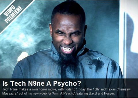 "Tech N9ne ""Am I A Psycho?"" Is Most Viewed On MTV.com"
