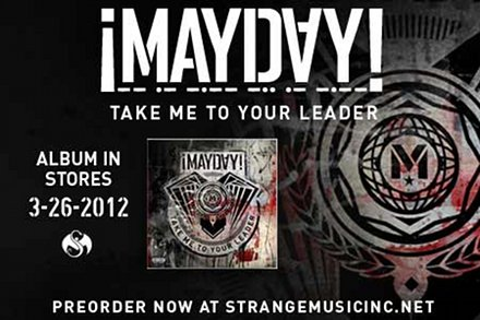 Mayday - Take Me To Your Leader