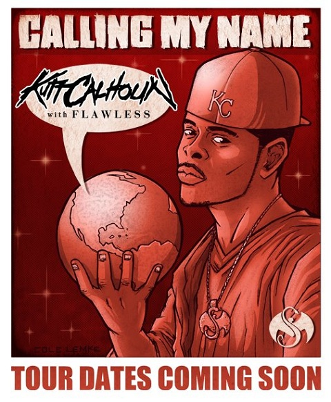 "Kutt Calhoun ""Calling My Name"" Tour"
