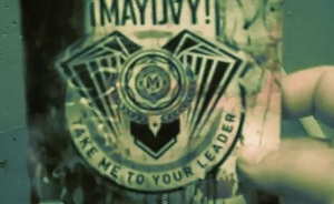 "Mayday ""Take Me To Your Leader"""