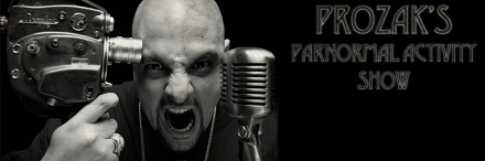 Prozak's Paranormal Activity