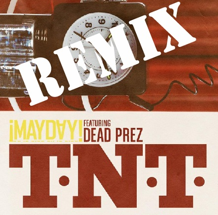 ¡MAYDAY! Confirms Jon Connor And Black Thought For 'T.N.T.' Remix