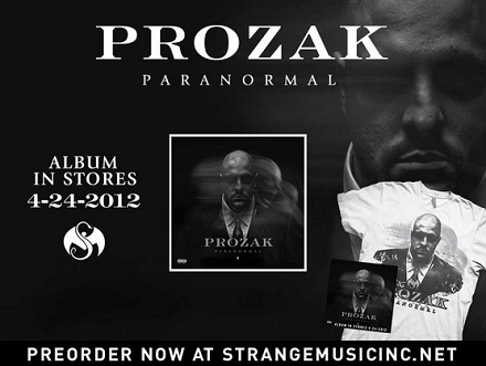 "Prozak ""Paranormal"" Pre-Order"