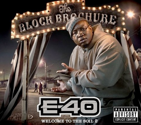 E40 - The Block Brochure: Welcome To The Soil 2 Featuring Tech N9ne