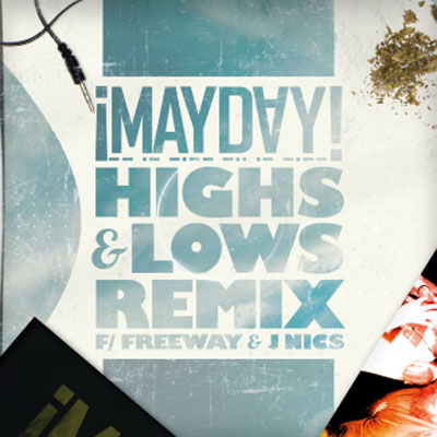 "¡MAYDAY! - ""Highs And Lows"" Remix"