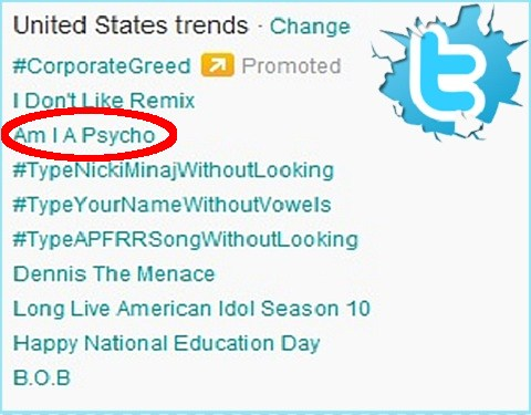 Am I A Psycho Trending On Twitter