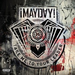 ¡MAYDAY! - Take Me To Your Leader