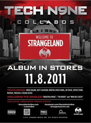 Tech N9ne Collabos - Welcome To Strangeland Poster