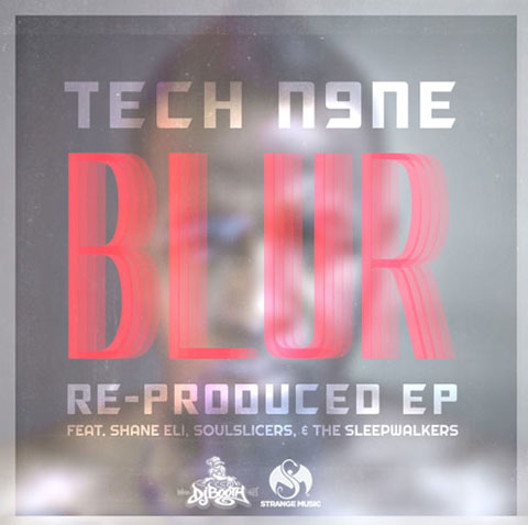 "Tech N9ne - ""Blur"" - Re-Produced EP"