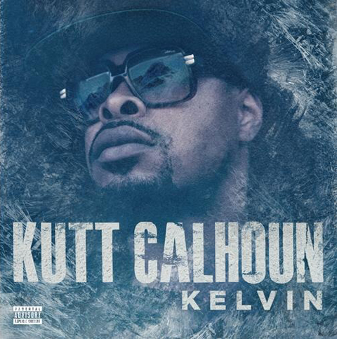 "Kutt Calhoun - ""I'm Already Kreased"" From Kelvin EP"