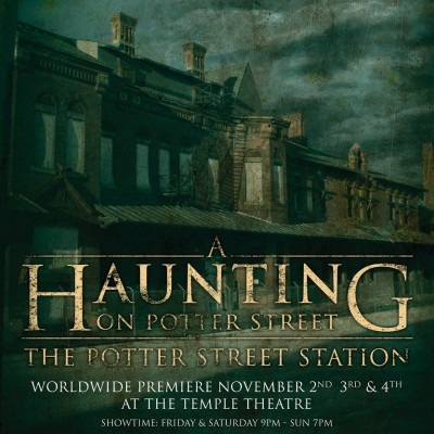 "World Premiere: ""A Haunting On Potter Street"""