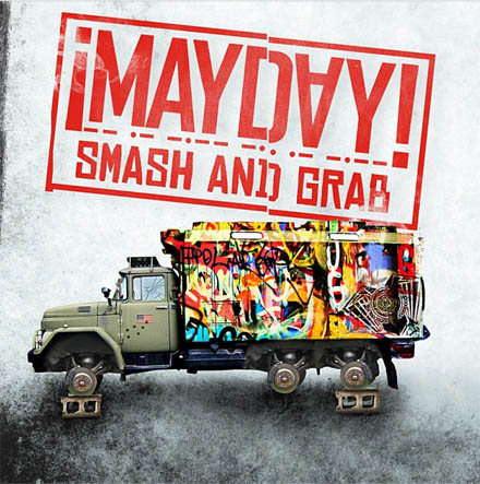 ¡MAYDAY! Announces New 'Smash And Grab' Mixtape