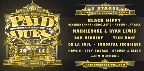 Paid Dues 2013 To Feature Tech N9ne, Black Hippy, De La Soul, Hopsin, And More
