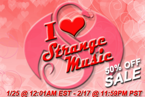 I Love Strange Music 50% Off Sale!