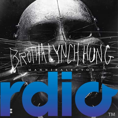 Brotha Lynch Hung - Mannibalector On Rdio