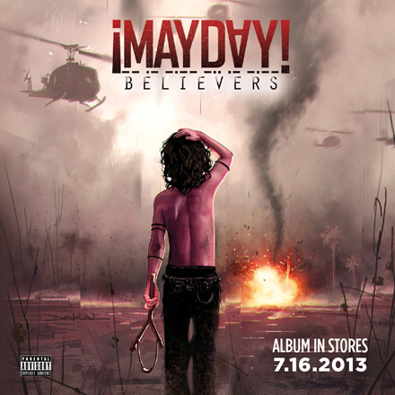 Mayday - Believers