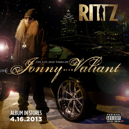 Rittz - The Life And Times Of Jonny Valiant