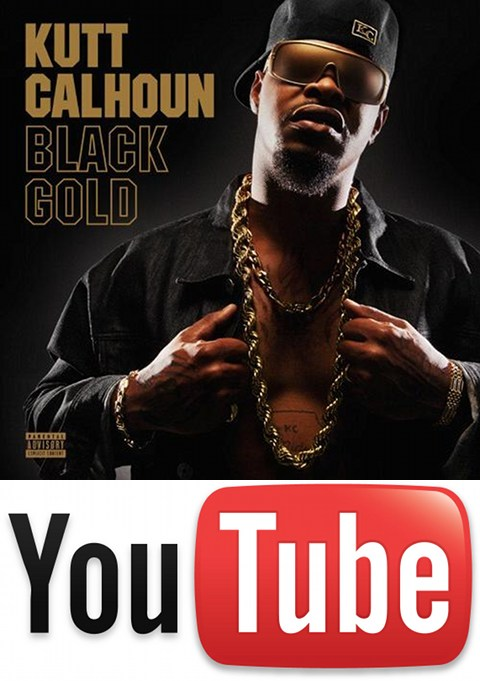 Kutt Calhoun - Black Gold On YouTube