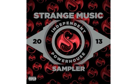 Strange Music – Independent Powerhouse 2013 Sampler Now Available! [Download]