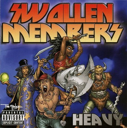Swollen Members - Heavy
