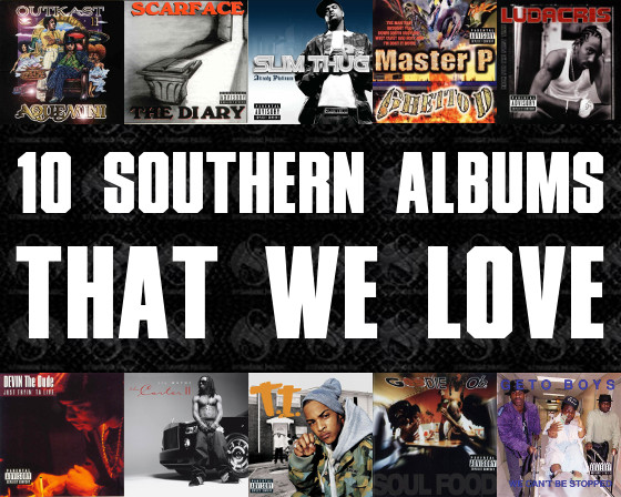 10 Southern Albums We  Love