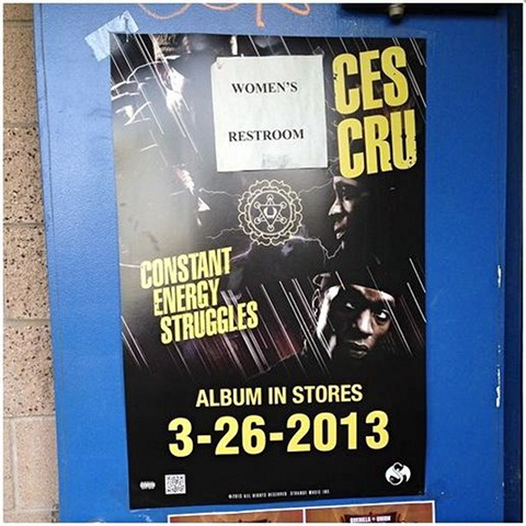 CES Cru - Constant Energy Struggles Bathroom Poster Paid Dues 2013