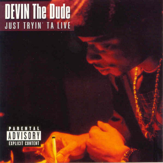 Devin-the-Dude-Just-Tryin-ta-Live