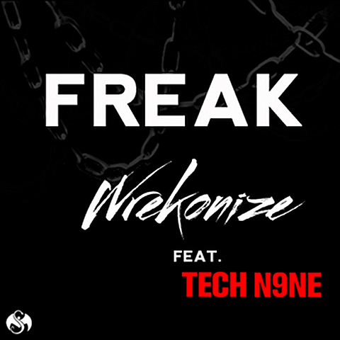 Wrekonize - Freak Feat. Tech N9ne - The War Within