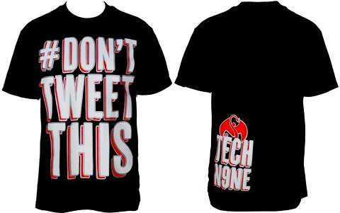 Tech N9ne - Black Don't Tweet This T-Shirt