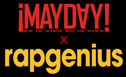 CONTEST: The RapGenius.com ¡MAYDAY! Giveaway!