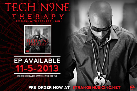 Tech N9ne – 'Therapy – Sessions With Ross Robinson' EP – Now Available For Pre-Order