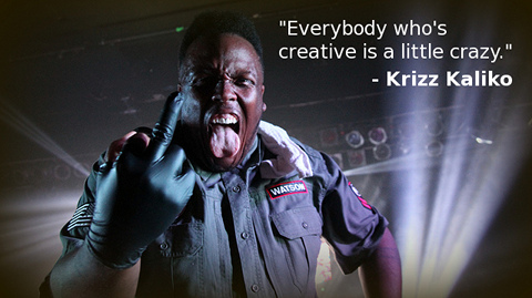 Krizz Kaliko Crazy Quote