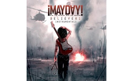 NOW AVAILABLE – ¡MAYDAY! – 'Believers' Instrumentals