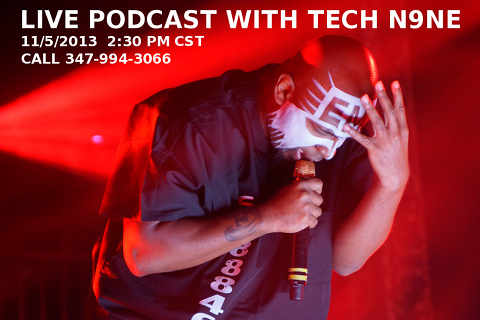 Tech N9ne Podcast