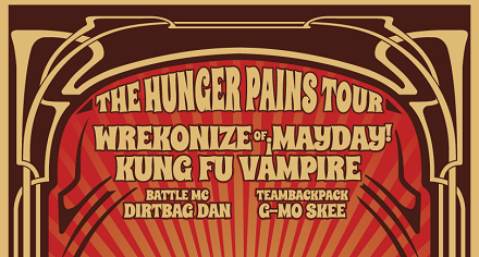 ANNOUNCEMENT: 'The Hunger Pains' Tour Featuring Wrekonize And Kung Fu Vampire!