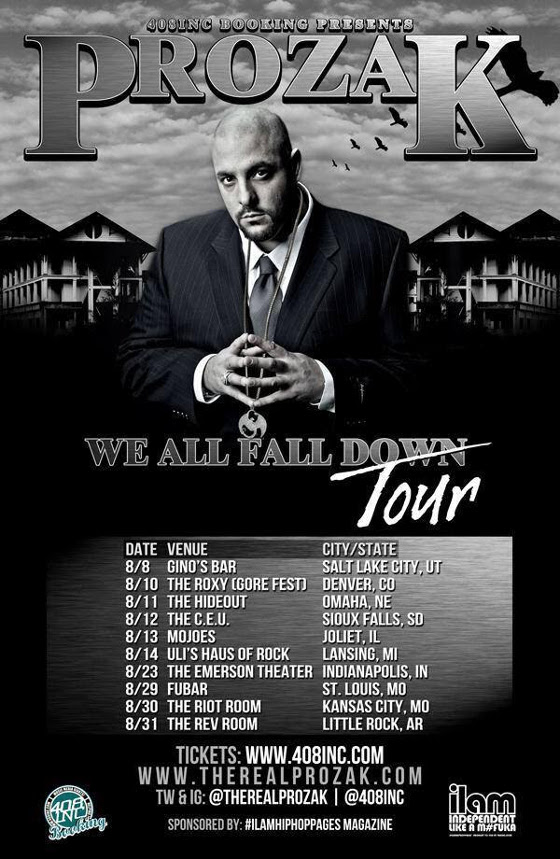 Prozak We All Fall Down Tour Dates