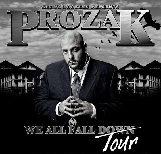 Prozak We All Fall Down Tour