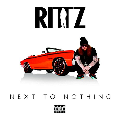 Rittz - Next To Nothing